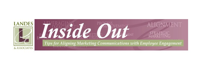 Inside Out E-Column: Aligning Employee Engagement with Marketing Communications