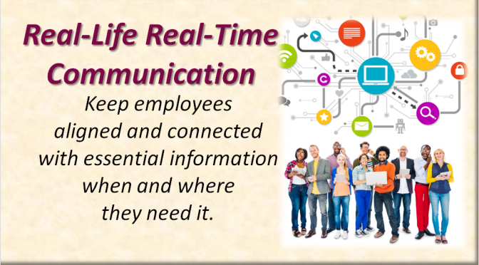 Real-Life, Real-Time Communication