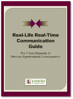 Real-Life Real-Time Communication Guide: The 7 Core Elements of Effective Organizational Communication